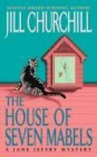 The House of Seven Mabels: A Jane Jeffry Mystery (Jane Jeffry Mysteries (Paperback))