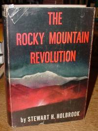 The Rocky Mountain Revolution