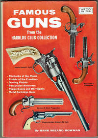 FAMOUS GUNS FROM the Harolds Club Collection