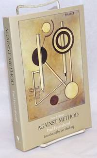 Against method: Fourth Edition. Introduction to the Fourth Edition by Ian Hacking