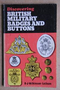 Discovering British Military Badges and Buttons.
