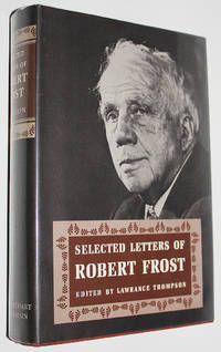 Selected Letters of Robert Frost
