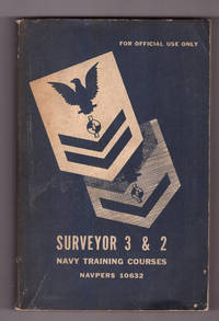 Surveyor 3 & 2 Navy Training Courses NAVPERS 10632 by Bureau of Naval Personnel - Paperback - First Thus - 1949 - from Uncommon Works, IOBA (SKU: 433)