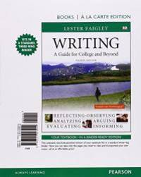 image of Writing: A Guide for College and Beyond, Books A La Carte Edition (4th Edition)