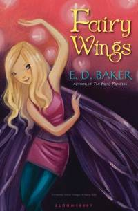 Fairy Wings by E. D. Baker - Paperback - 2012 - from ThriftBooks and Biblio.com