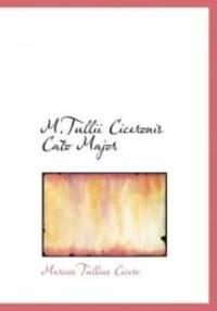 MTullii Ciceronis Cato Major Large Print Edition M. Tu