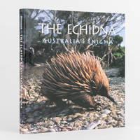The Echidna. Australia's Enigma