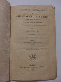 Quaestiones Grammaticae: of Grammatical Exercises, by Question only.