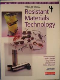 Product Design: Resistant Materials Technology