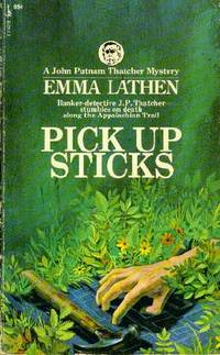 Pick Up Sticks, A John Putnam Thatcher Mystery