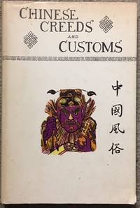 Chinese Creeds & Customs. Volume I by  V R Burkhardt - Hardcover - from Dial a Book and Biblio.co.uk