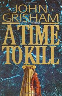 A Time to Kill: 1 (Jake Brigance)