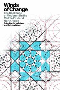 Winds of Change: The Challenge of Modernity in the Middle East and North Africa
