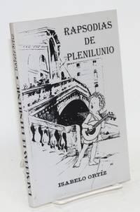 Rapsodias de penilunio by  Isabelo Ortiz - Paperback - First edition - 1992 - from Bolerium Books Inc., ABAA/ILAB (SKU: 61938)