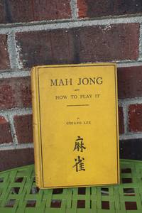 Mah Jong and How to Play It