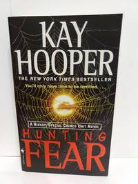 Hunting Fear by Kay Hooper - Paperback - 2005 - from Fleur Fine Books (SKU: 9780553585988)