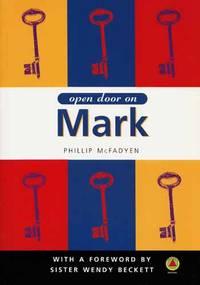 Open Door on Mark: His Gospel Explored