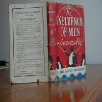 THE INFLUENCE OF MEN INCURABLE