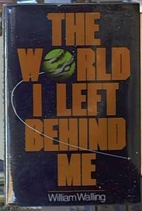 The World I Left Behind Me