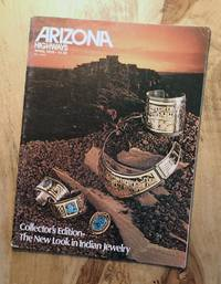 ARIZONA HIGHWAYS : COLLECTOR'S EDITION - THE NEW LOOK IN INDIAN JEWELRY : April 1979 (Volume 55, No 4)