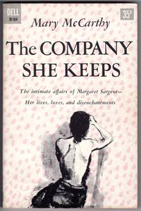 THE COMPANY SHE KEEPS by  Mary McCarthy - Paperback - 2nd Printing - 1956 - from Mirror Image Book (SKU: 092913002)