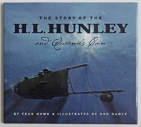 The Story Of The H.L. Hunley And Queenie's Coin by  Fran Hawk - First Edition - 2004 - from Knickerbocker Books and Biblio.com