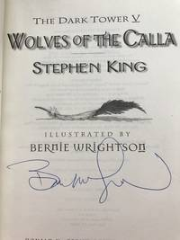 Wolves of the Calla (The Dark Tower, Book 5) - Signed Edition