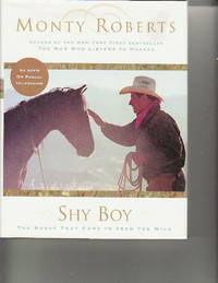image of SHY BOY: The Horse Who Came in from the Wild.