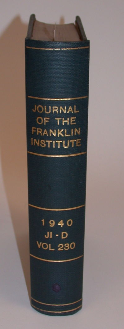 Philadelphia: The Franklin Institute, 1940. First Edition. Cloth. Very Good. First Edition. , 806 pa...