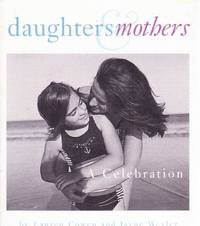 Daughters & Mothers - A Celebration