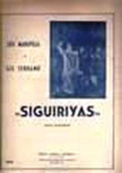 Siguiriyas. by Maravilla / Serrano - from Music by the Score and Biblio.co.uk