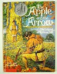 The Apple and the Arrow, The Legend Of William Tell