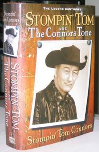 Stompin ' Tom and The Connors Tone - The Legend Continues