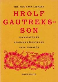 Hrolf Gautreksson: A Viking Romance