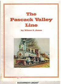 The Pascack Valley line: A history of the New Jersey and New York Railroad