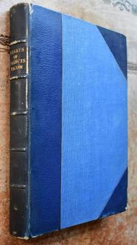 The Essays Of Francis Bacon Lord Verulam