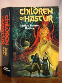 CHILDREN OF HASTUR: THE HERITAGE OF HASTUR and SHARRA'S EXILE