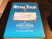 The Royal Tour 1901: or the Cruise of H.M.S. Ophir
