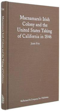 Macnamara's Irish Colony and the United States Taking of California in 1846