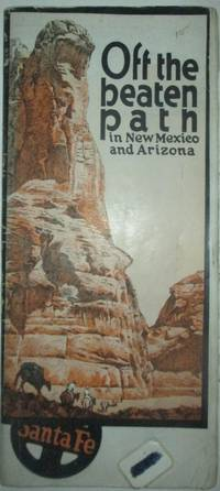 image of Off the Beaten Path in New Mexico and Arizona. Santa Fe Railroad Travel Brochure