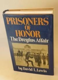 Prisoners of Honor, the Dreyfus Affair