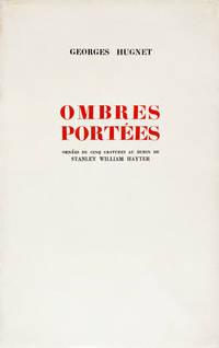 OMBRES PORTÉES ORNÉES DE CINQ GRAVURES AU BURIN DE STANLEY WILLIAM HAYTER.