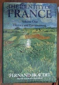 image of The Identity of France, Vol. 1; History and Environment