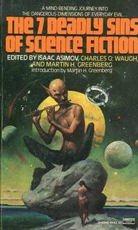 THE SEVEN DEADLY SINS OF SCIENCE FICTION by Asimov Isaac et al (editor) - 1980