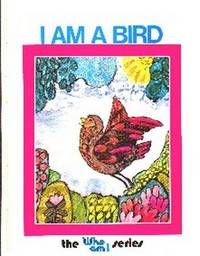 image of I Am A Bird.  The Who Am I Series
