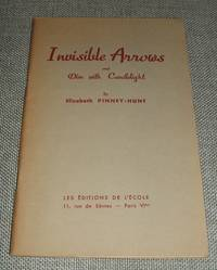 image of Invisible Arrows and Dim with Candlelight