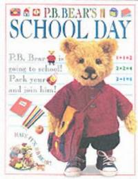 P B Bear's School Day by  Lee Davis - Hardcover - from World of Books Ltd (SKU: GOR002080857)