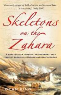 Skeletons on the Zahara by Dean King - 2005-06-01