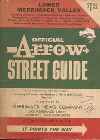 image of Official Arrow Street Guide of Lower Merrimack Valley including Lawrence-Haverhill-Amesbury-Andover-Boxford-Georgetown-Groveland-Merrimac-Methuen-Newbury-Newburtport-N. Andover-Plaistow N.H. -Rowley-Salem N.H. -Salisbury-W. Newbury