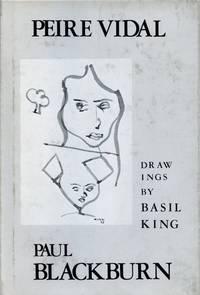 Peire Vidal: Translations by Paul Blackburn